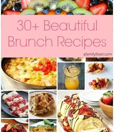 30+ Beautiful Brunch Recipes for Mother's Day (or any other special occasion!)