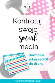 Kontroluj swoje social media wraz z darmowymi arkuszami do druku | social media tracking printables cybermatkapolka.pl