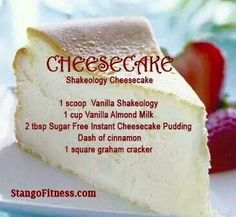 Yummy Cheesecake Recipe with Shakeology. A healthier option to the classic favorite! For more information about Shakeology, please log on to /kellywins Shakeology Shakes, Beachbody Shakeology, Vanilla Shakeology, Shakeology Flavors, Chocolate Shakeology, Protein Powder Recipes, Protein Shake Recipes, Smoothie Recipes, Protein Shakes