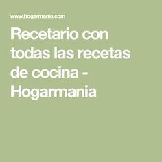 Recetario con todas las recetas de cocina - Hogarmania