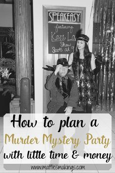 How to plan a murder mystery party with little time and money! Fun for the whole family!