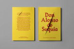 Cover design by designers Carlos Bermudez, Albert Portaand Guillem Casasus for the book Don Alonso de Suquía, written by A. Lozano Rodríguez