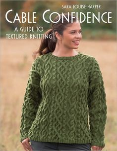 """Photo from album """"Sara Louise Harper Cable Confidence: A Guide to Textured Knitting"""" on Yandex. Crochet Book Cover, Crochet Books, Knit Crochet, Knitting Magazine, Crochet Magazine, Knitting Books, Knitting Stitches, Cable Knitting, Knitting Sweaters"""