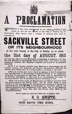 Such Meeting or Assemblage is seditious - National Library of Ireland Aug 1913 Local History, Family History, Ireland 1916, Northern Ireland Troubles, Justice Of The Peace, The Ira, Irish Language, Protest Posters