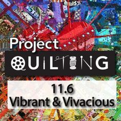 Create a quilt in just one week for the Project QUILTING Challenge - Vibrant and Vivacious! Block Of The Month, Traditional Quilts, You Are Invited, Some Fun, Quilting, Vibrant, Challenges, Birds, Seasons