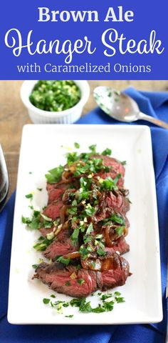 Brown Ale Marinated Hanger Steak with Caramelized Onions Recipe -- Perfect for a Cozy Date Night In! ll www.littlechefbigappetite.com ll Steak Recipe, Hanger Steak Recipe, Steak Marinade, Recipes with Beer, Caramelized Onions Recipe