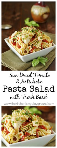 Sun Dried Tomato, Artichoke, & Fresh Basil Pasta Salad ~ simply delicious!   www.thekitchenismyplayground.com