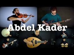 Abdel Kader - Ahmed Alshaiba ft Mazen Samih, Ahmed Mounib - YouTube
