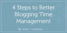 blogging time management by Amy Lynn Andrews - I love that she acknowledges there are many roles as a blogger and each need time.