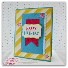 A Bright and Bold Birthday by nwt2772 - Cards and Paper Crafts at Splitcoaststampers