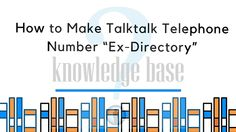 "You can avoid unwanted calls by making your telephone number ""ex-directory"". Once you opt for this service, your phone number will not be appeared in the ""118 directory service"" or ""phonebook"". Follow the below given steps To make your phone number ""ex-directory"" : STEP 1 Sign in to your TalkTalk account by clicking on the…  #TalkTalk account, #TalkTalk customer service, #TalkTalk contact number, #TalkTalk phone number"