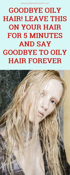 Goodbye Oily Hair! Leave This on Your Hair For 5 Minutes and Say Goodbye To Oily Hair Forever Health Goals, Health Tips, Health And Wellness, Health Care, Greasy Hair, Oily Hair, Natural Home Remedies, Herbal Remedies, Remedy Spa