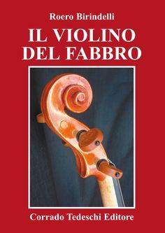 Il violino del fabbro di Roero Birindelli
