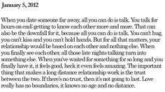 So much truth. ready for the distance to be done though Long Distance Quotes, Distance Relationship Quotes, Long Distance Love, Distant Relationship, Relationship Texts, Cute Quotes, Best Quotes, Love My Man, Love Amor