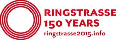 150 Years of Ringstrasse, ring road around Vienna (Austria)