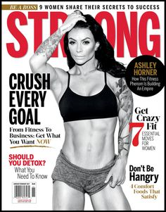 Ashley Horner gracing the cover of STRONG Fitness Magazine for the Jan/Feb Issue 2017.