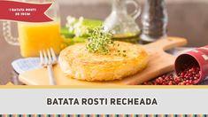Batata Rosti Recheada - Receitas de Minuto #299
