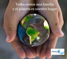 Todos somos una familia y el planeta es nuestro hogar