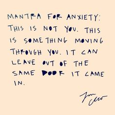 Mantra for the week. . Maybe it's a good time to start talking about anxiety. We have a lot of it and have tools we have to use every…