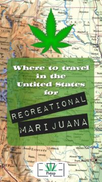 Where to Travel in the US for Recreational Marijuana...