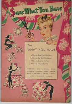 Save What You Have ~ 1940's Housekeeping Book