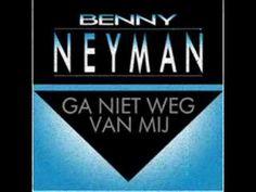 Benny Neyman - Ga niet weg van mij  ** 1987 **
