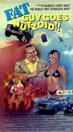 """Fat Guy Goes Nutzoid"" (1986) di John Golden. #poster #troma"