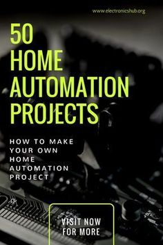50 Latest Home Automation Projects For Engineering Students #smarthome