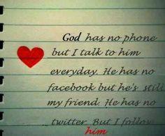 God has no phone.....