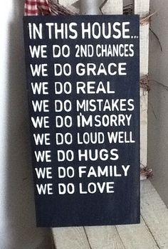 In This House - We Do 2nd Chances - We Do Real- Family Rules Sign - We Do House Rules sign