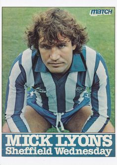 Mick Lyons of Sheffield Wed in Sheffield Wednesday Fc, Football Memorabilia, Childhood Memories, Terrace, 1970s, Balcony, Patio, Decks, Outdoor Cafe