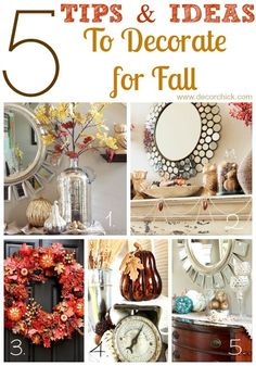 Top 5 Fall Decorating Tips and Ideas | www.decorchick.com