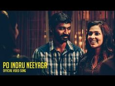 """Song: Po Indru Neeyaga. """"Velaiyilla Pattathari"""", popularly referred to as VIP, is a 2014 Indian Tamil masala film. The film was released on 18 July 2014. The film's original soundtrack was composed by Anirudh Ravichander."""