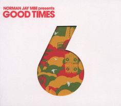 Norman Jay Presents Good Times 6 Resist https://www.amazon.co.uk/dp/B000GW8PFO/ref=cm_sw_r_pi_dp_x_cAPHybEXZA5Y3