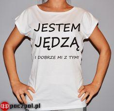 Jestem jędzą i dobrze mi z tym!  #koszulka #koszulkadamska #jedza #koszulkaznadrukiem Funny, Mens Tops, T Shirt, Women, Fashion, Humor, Supreme T Shirt, Moda, Tee Shirt