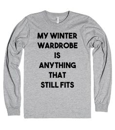 My Winter Wardrobe |  | Front http://skreened.com/knee_slapper/my-winter-wardrobe