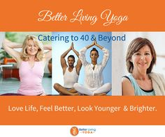 Welcome to Better Living Yoga. A unique yoga studio in South Orange County. Catering to adults 40 and beyond.  Everybody is welcome. Enjoy a wide variety of classes all taught by experienced teachers. Alignment based yoga heals and promotes longevity. Everybody is special, we're here to help you. Visit us!  http://betterlivingyoga.com/