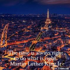 Do What Is Right, Martin Luther, Paris Skyline, Tower, Photo And Video, Videos, Building, Quotes, Movie Posters