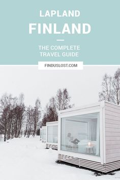 The Complete Lapland, Finland Travel Guide #TravelEuropeIdeas