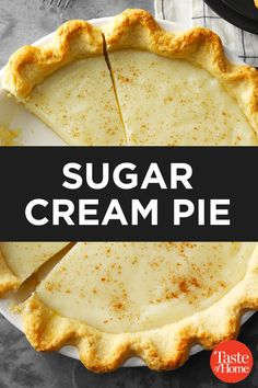 "Sugar Cream Pie Sugar Cream Pie<br> I absolutely love Indiana sugar cream pie; especially the one that my grandma made for me. Here, we serve it warm or chilled and call it ""Hoosier"" sugar cream pie. Sugar Cream Pie Recipe, Peanut Butter Cream Pie, Best Coconut Cream Pie, Cream Pie Recipes, Easy Pie Recipes, Sugar Pie, Vegan Butter, Banana Cream Pie Cake, Homemade Banana Cream Pie"