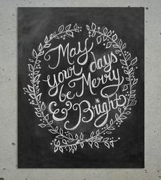 {Yule} May Your Day Be Merry & Bright - Christmas Chalkboard Art Merry Little Christmas, Noel Christmas, Winter Christmas, Christmas Cards, Christmas Wishes, Christmas Quotes, Christmas Greetings, Christmas Signs, Holiday Sayings
