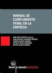 Manual de cumplimiento penal en la empresa / Adán Nieto Martín (dir.) [y otros]