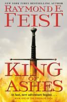 Télécharger ou Lire en Ligne King of Ashes Livre Gratuit PDF/ePub - Raymond E. Feist, The first volume in legendary master and New York Times bestselling author Raymond E. Feist's epic heroic fantasy. Book 1, The Book, Fantasy Series, Fantasy Books, Guy Names, Free Reading, Date, Book Lists, Reading Online