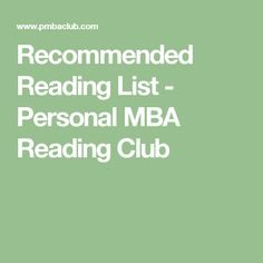 Recommended Reading List - Personal MBA Reading Club