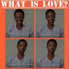 Love is...   Orange is the New Black