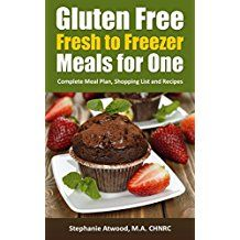 Gluten Free: Gluten Free Meals for One or More Fresh to Freezer Gluten Free Meal Plan, Shopping List and Recipes (The Simple Convenience Series Book (English Edition) Gluten Free Meal Plan, Gluten Free Recipes, Meals For One, Freezer Meals, Allergies, Free Food, Meal Planning, Fresh, Simple