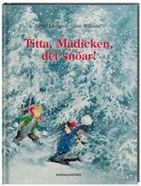 Titta Madicken, det snöar!