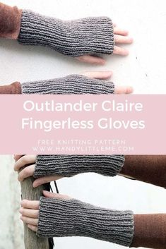 Outlander inspired Claire Fraser's fingerless gloves or hand and wrist warmers. - Outlander inspired Claire Fraser's fingerless gloves or hand and wrist warmers. Get the free knit - Outlander Knitting Patterns, Knitting Patterns Free, Free Knitting, Knitting Machine, Hat Patterns, Knitting Stitches, Fingerless Gloves Knitted, Crochet Gloves, Knit Crochet