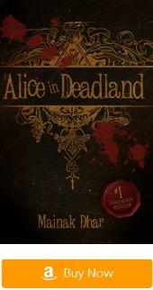 Dystopian novels:Alice in Deadland