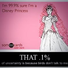 Disney Princess.. since you call me princess all the time at work! @Collete Coffey Coffey Coffey Blair @Evan Sharp B